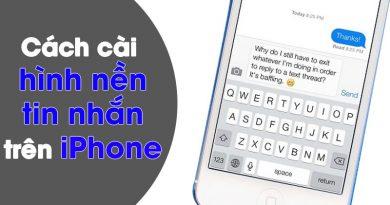 Hướng dẫn cài cài hình nền tin nhắn trên iphone