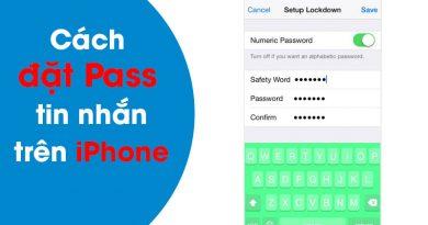 Hướng dẫn cách đặt Pass tin nhắn trên iphone
