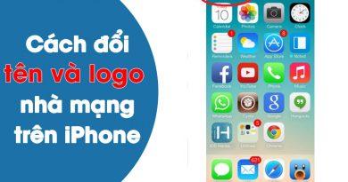 Hướng dẫn cách đổi tên nhà mạng cho iPhone 5s qua ứng dụng Zeppelin