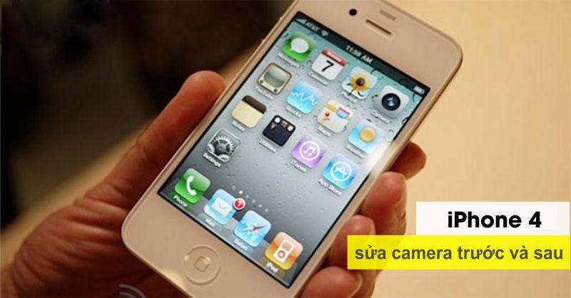 Sửa lỗi iPhone 4 bị hỏng camera trước