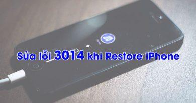 Cách khắc phục iPhone lỗi 3014 khi Restore thiết bị
