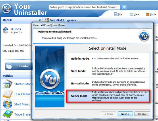 Để hoàn tất quá trình gỡ bỏ iTunes phiên bản mới bị lỗi hãy nhấp super mode