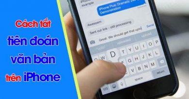 Hướng dẫn cách tắt tiên đoán văn bản trên iPhone