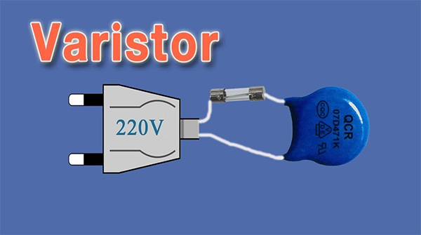 Lưu ý cần biết khi lựa chọn Varistor