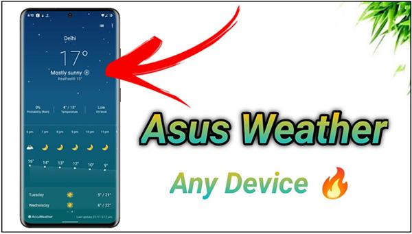 Phần mềm dự báo thời tiết ASUS Weather